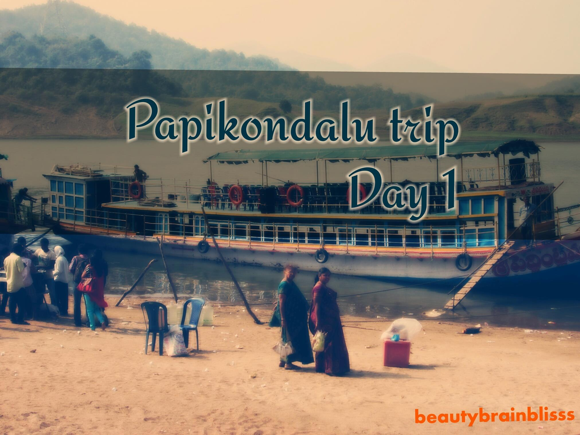 Papikondalu trip,day 1